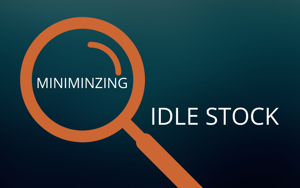 How to minimize idle stock