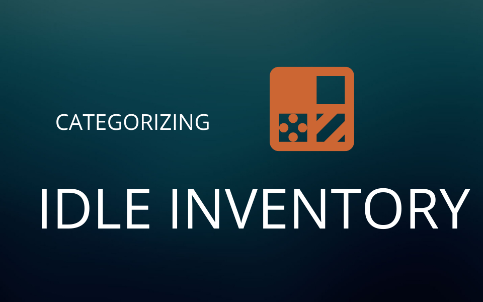 How to Categorize Idle Inventory