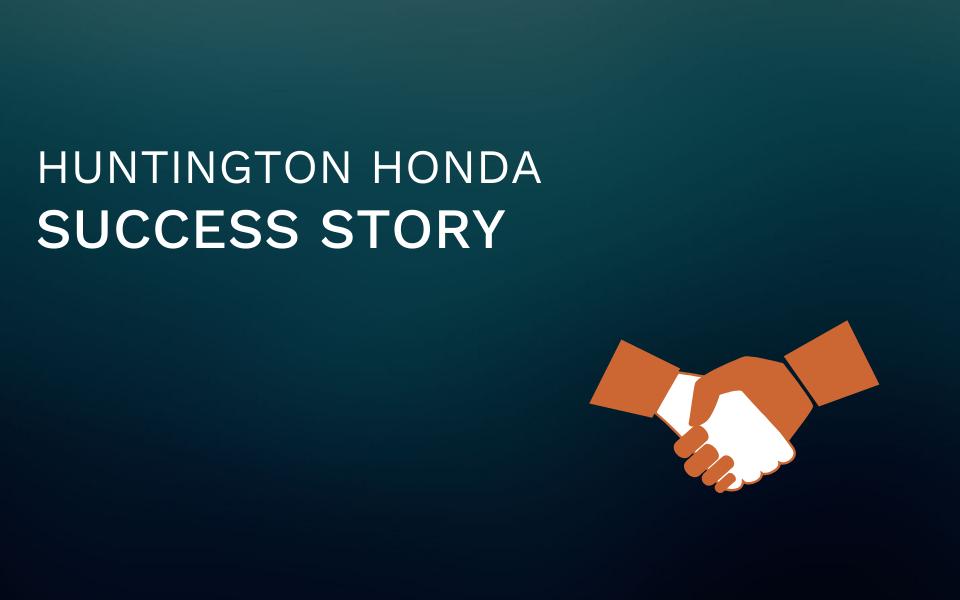 Huntington Honda Success Story