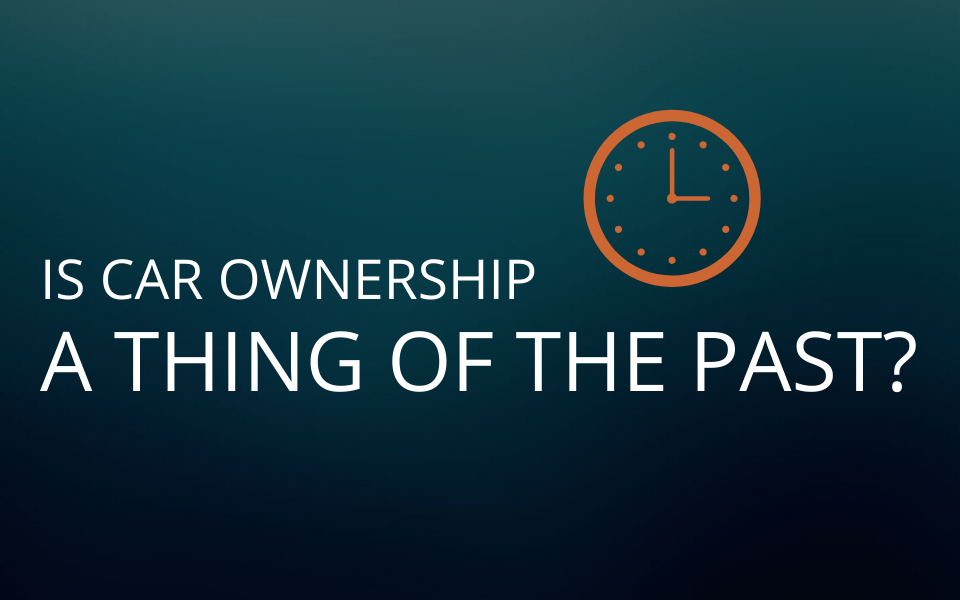 Is car ownership a thing of the past? | The Future of the Industry