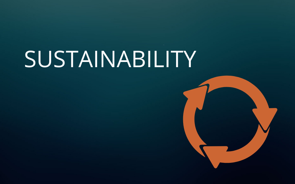 Sustainability  | The Future of the Industry